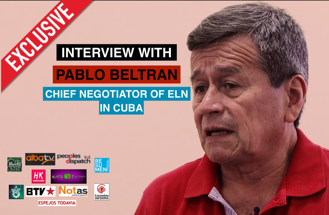 Exclusive Interview with Pablo Beltrán, Chief Negotiator of Colombia's ELN