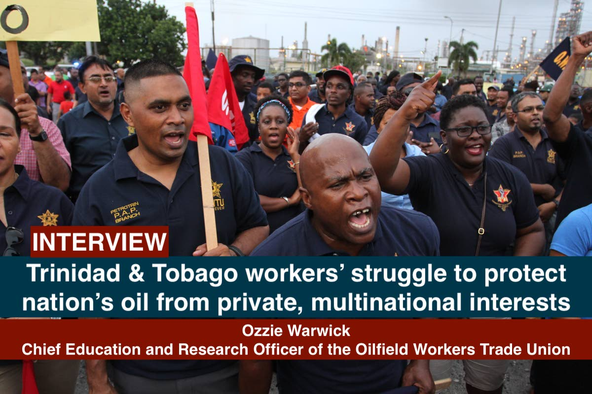 Trinidad and Tobago oilfield workers' struggle