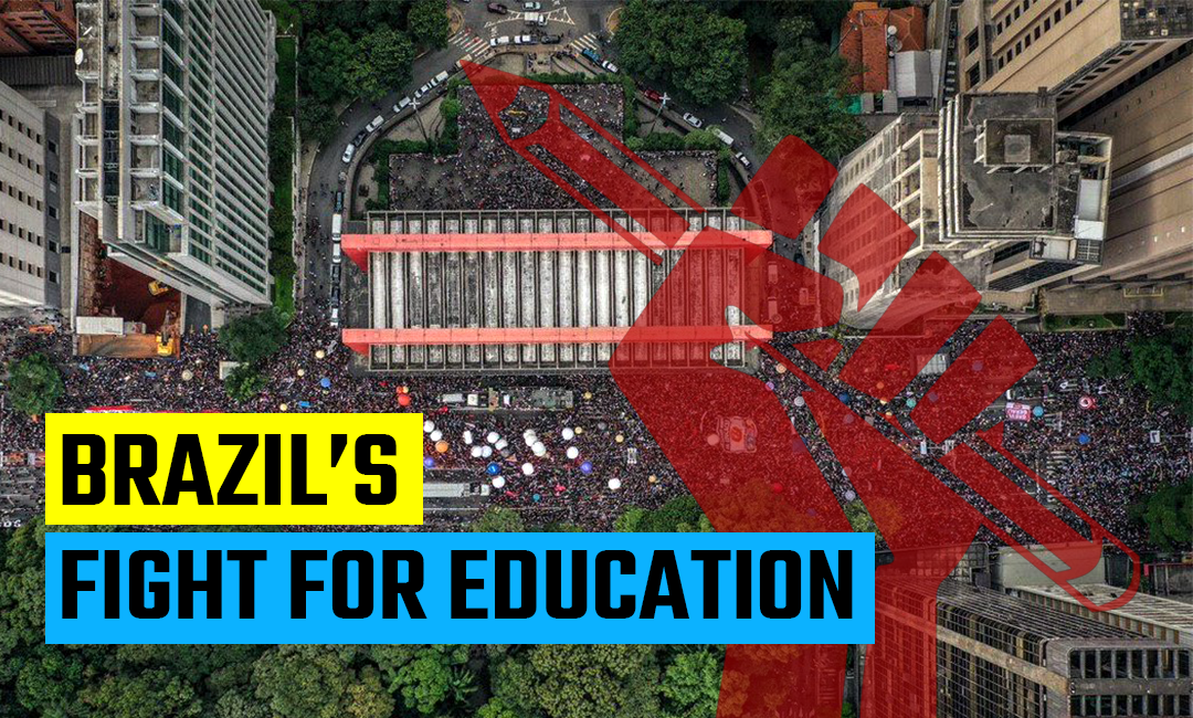 Brazil' Students Protest for Education