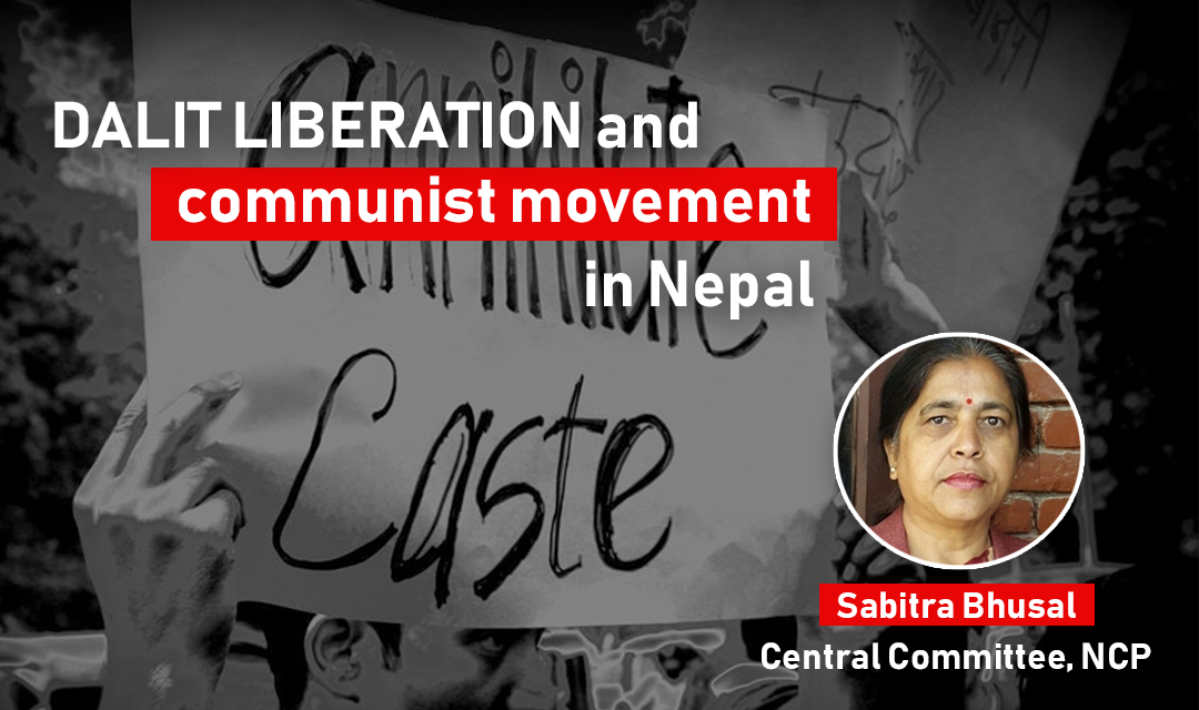 Dalit liberation and communist movement in Nepal_Sabitra Bhusal Nepal Communist Party