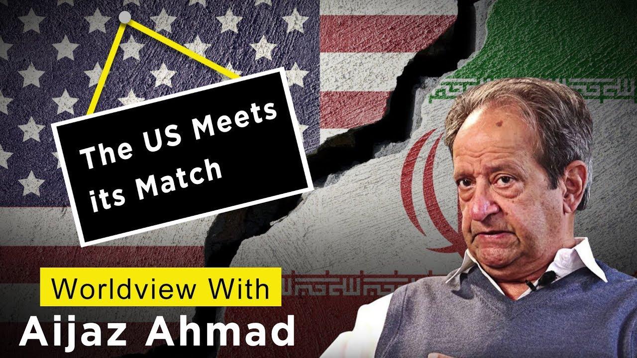 Aijaz Ahmad US Iran nuclear deal