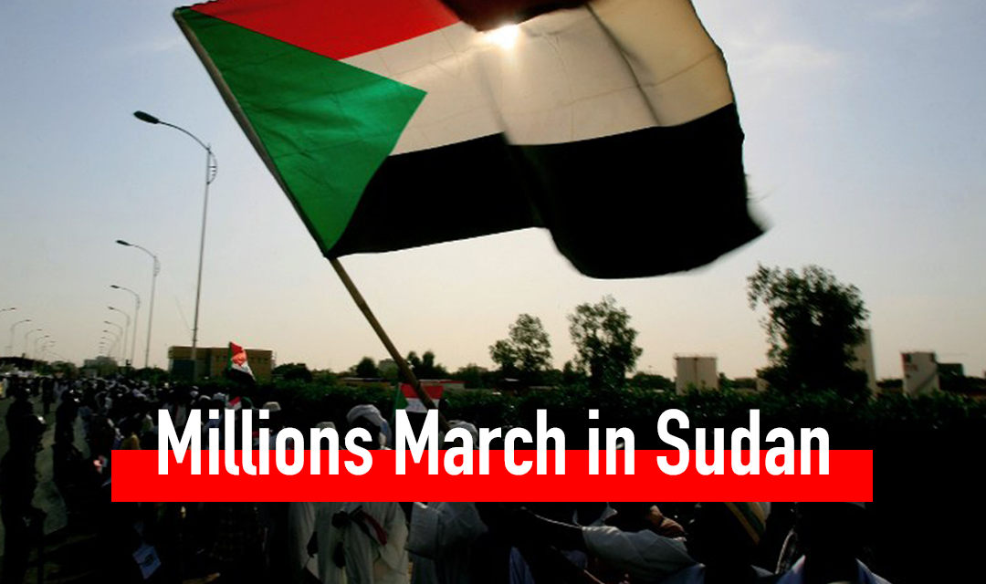 Millions march in Sudan