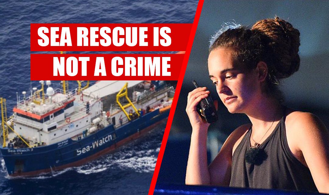 Sea rescue is not crime_Sea Watch_Carola Rackete