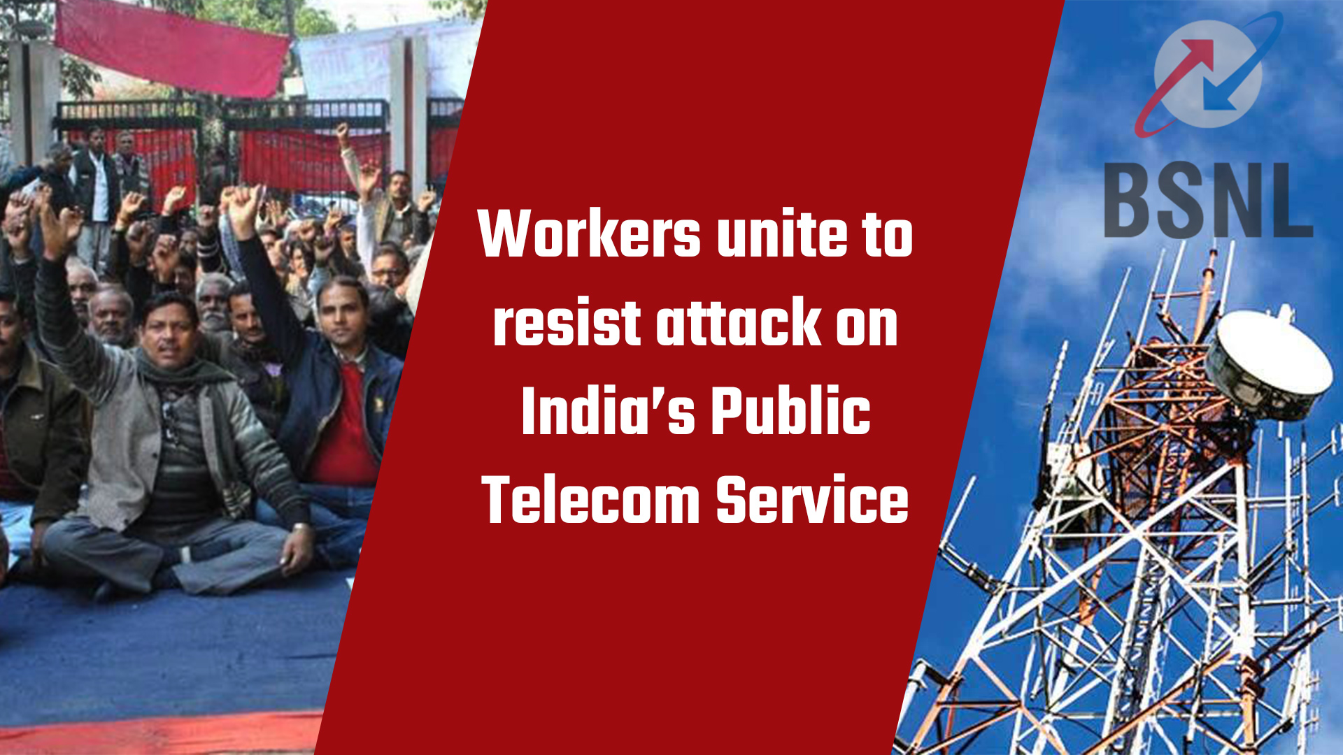 Workers resist BSNL privatization attempt