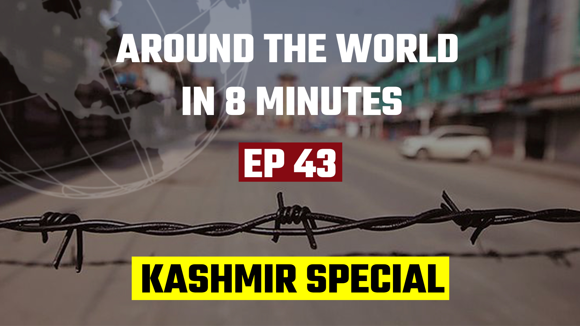 Around the world in 8 Minutes_Kashmir special