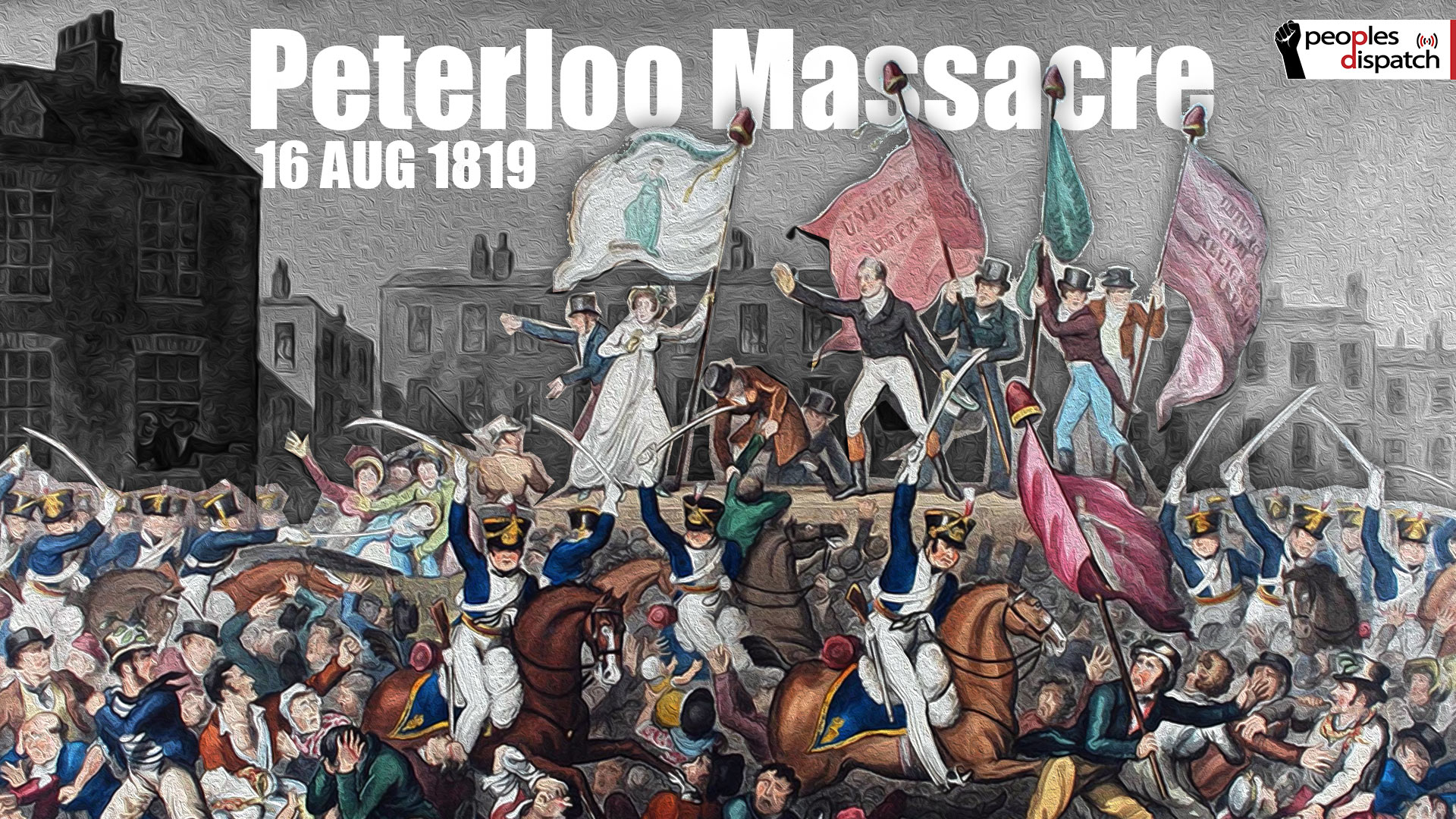 Peterloo Massacre_Peoples History