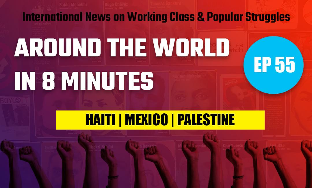 ATW 55_ HAITI_MEXICO_PALESTINE