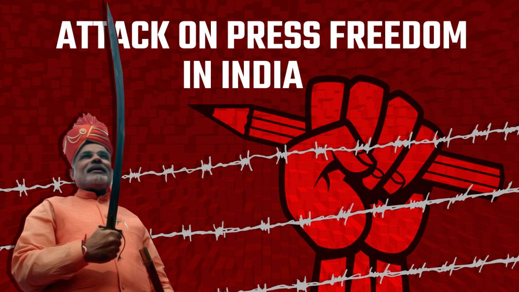 Attack on Press Freedom in India