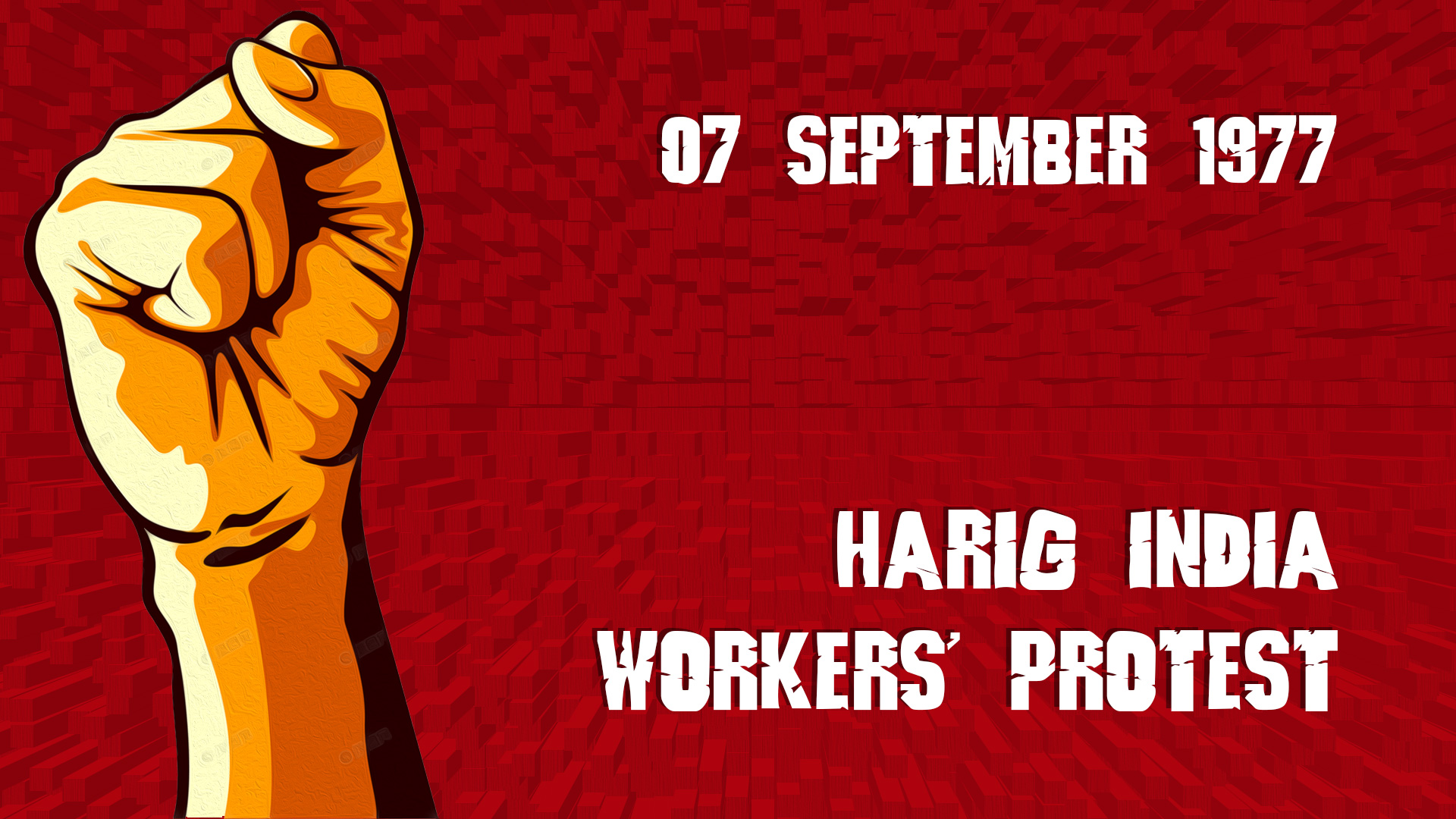Harig India Workers' protest 7 september 1977