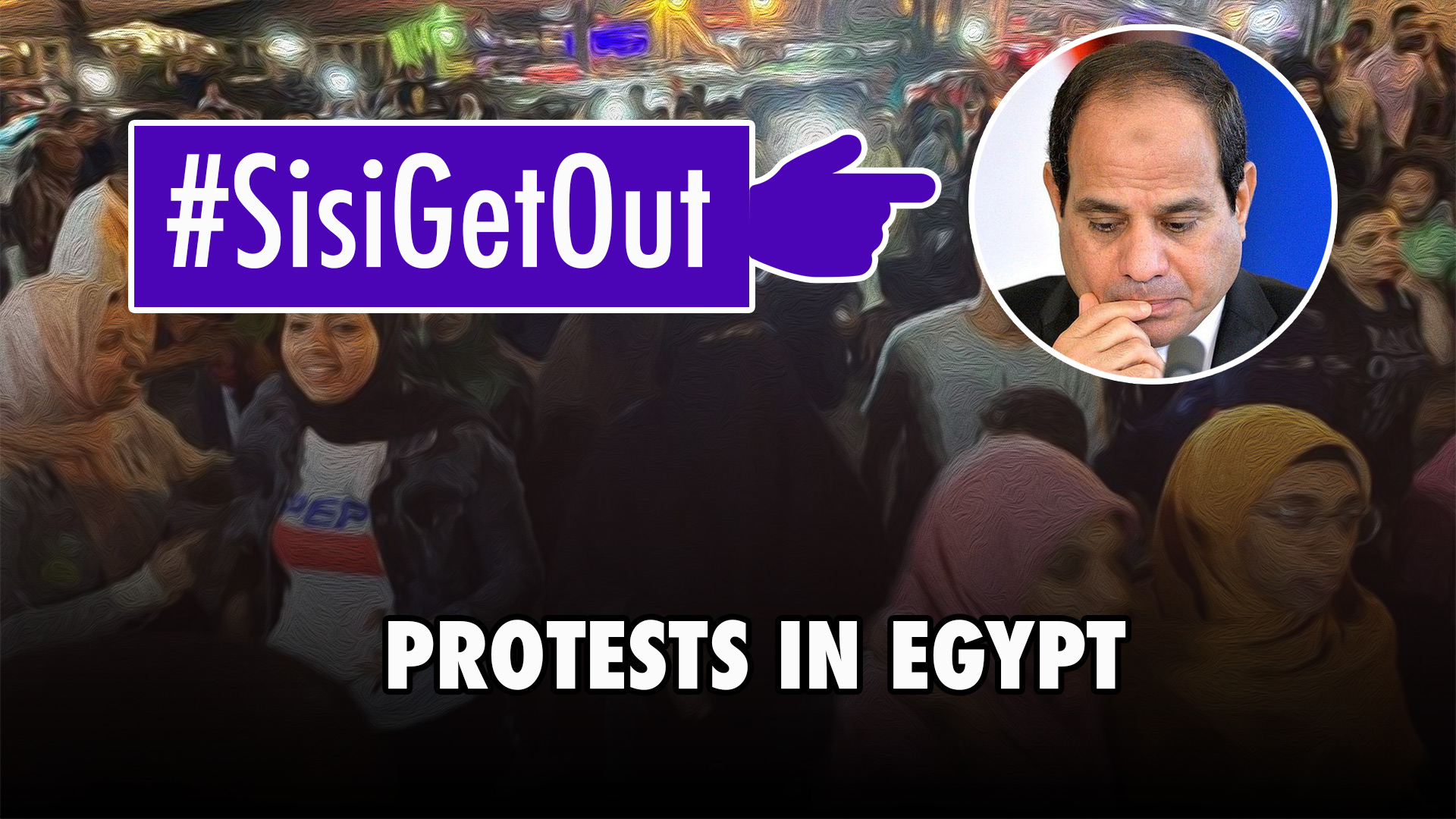 Sisi Get Out_Protests in Egypt
