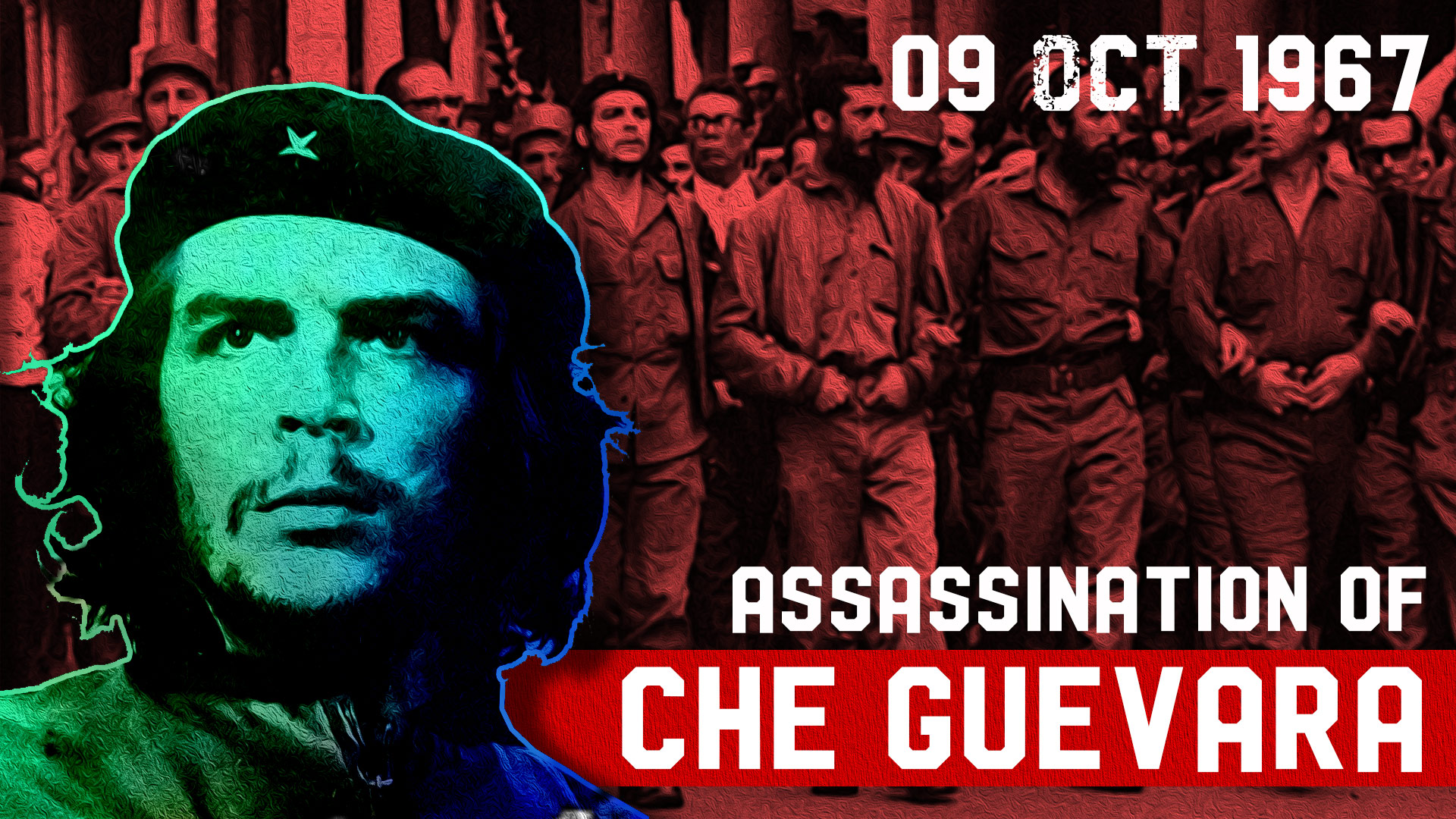 Assassination of CHE GUEVARA 1967