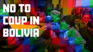 No to coup in Bolivia