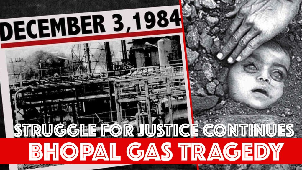 Bhopal Gas Tragedy_The struggle for justice continues