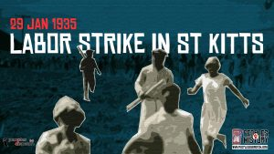 29 Jan 1935_Labor strike in St Kitts
