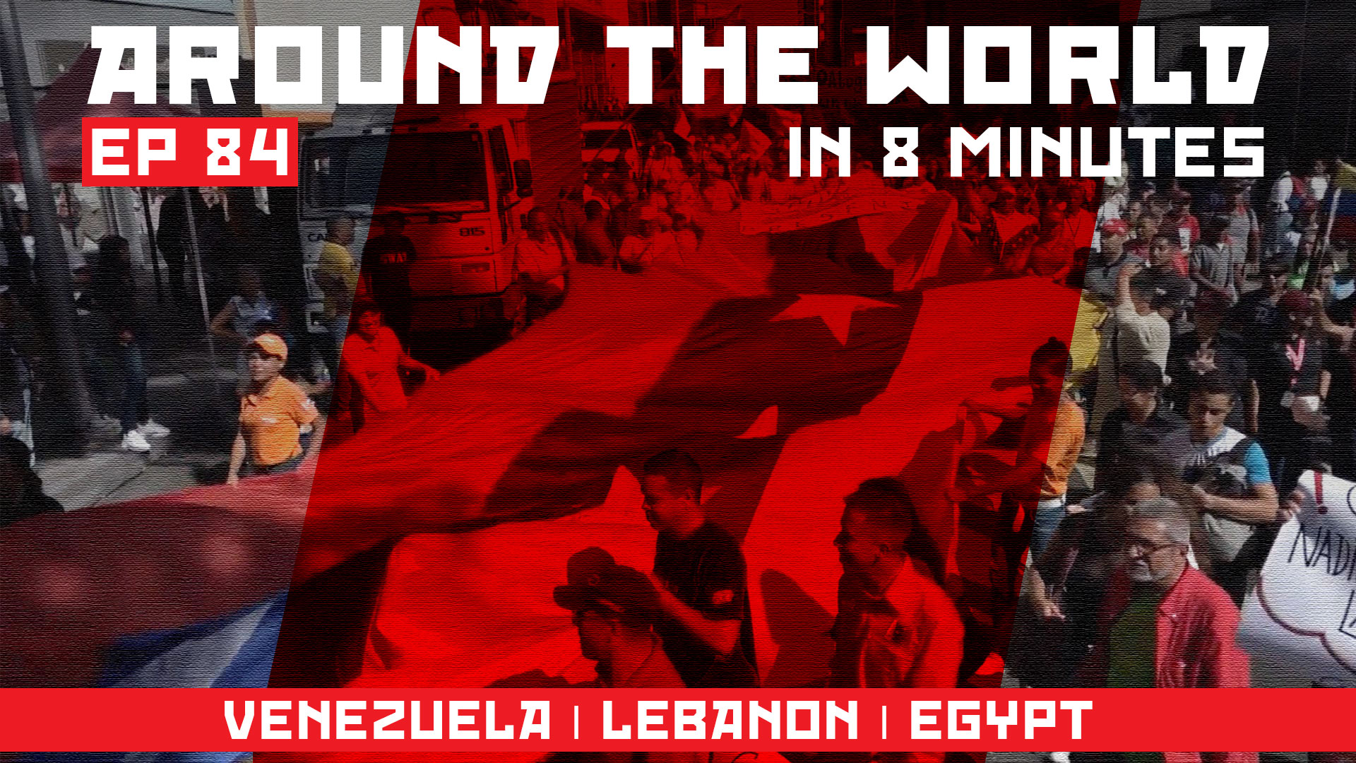 Around the world ep 84_VENEZUELA _ LEBANON _ EGYPT
