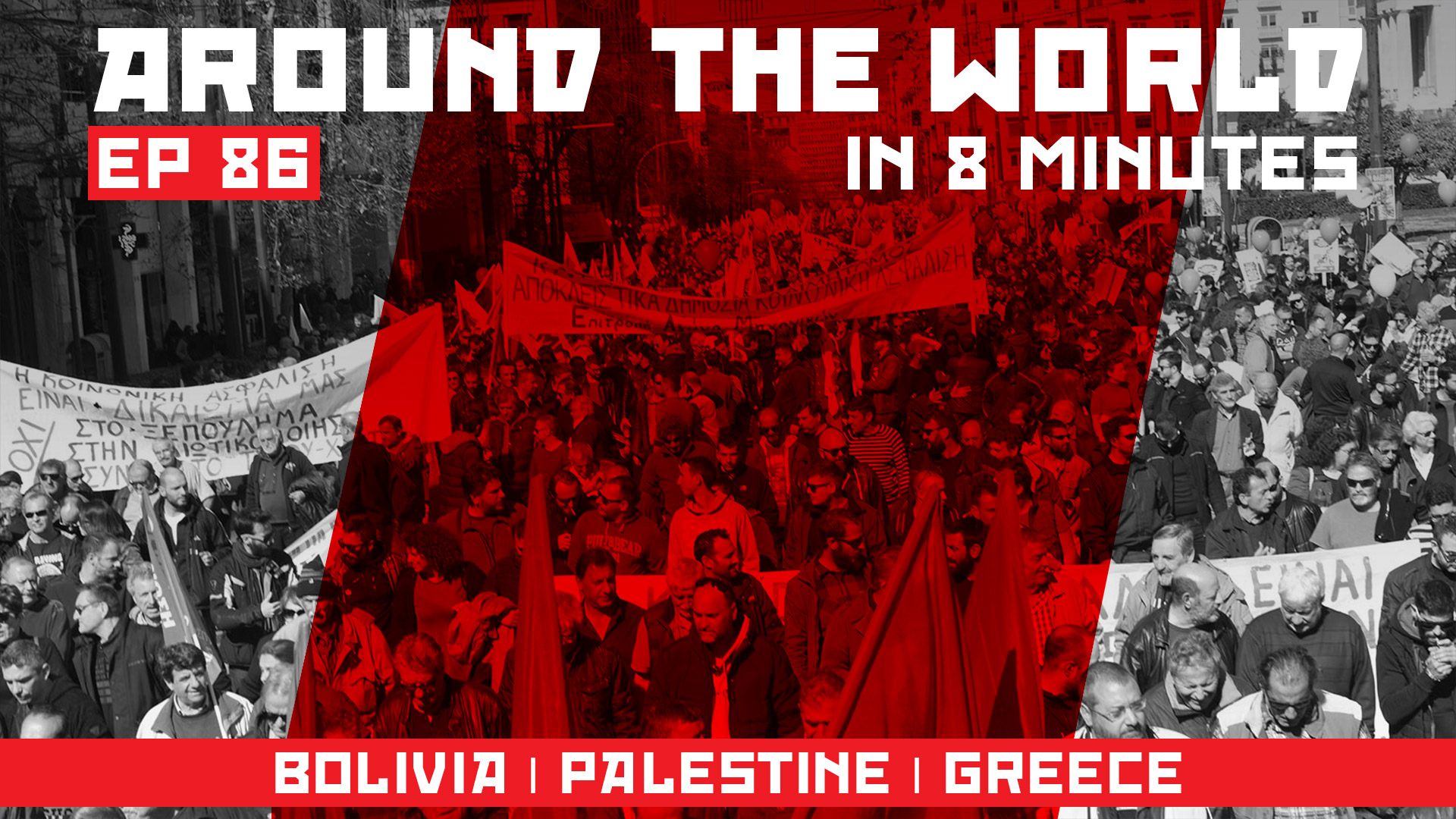 Around-the-world-ep-86_BOLIVIA-_-PALESTINE-_-GREECE