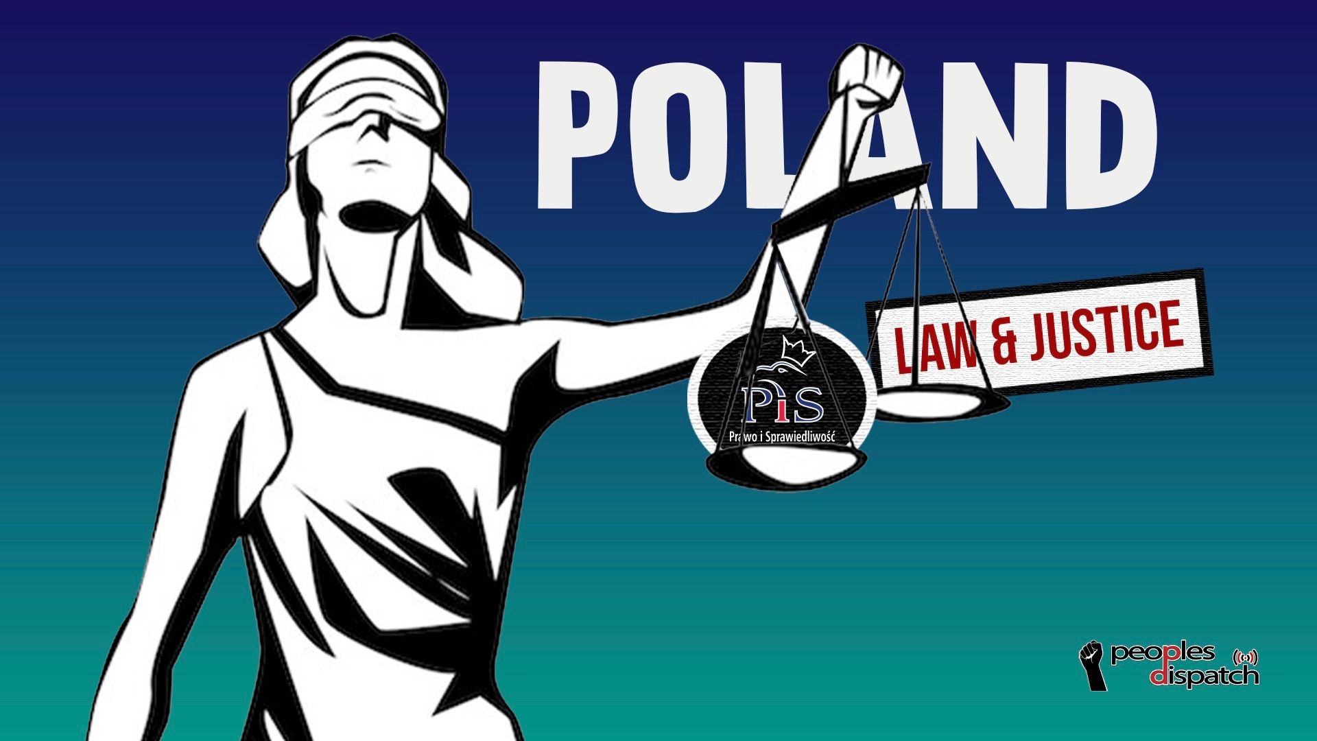 Law & Justice party -Poland