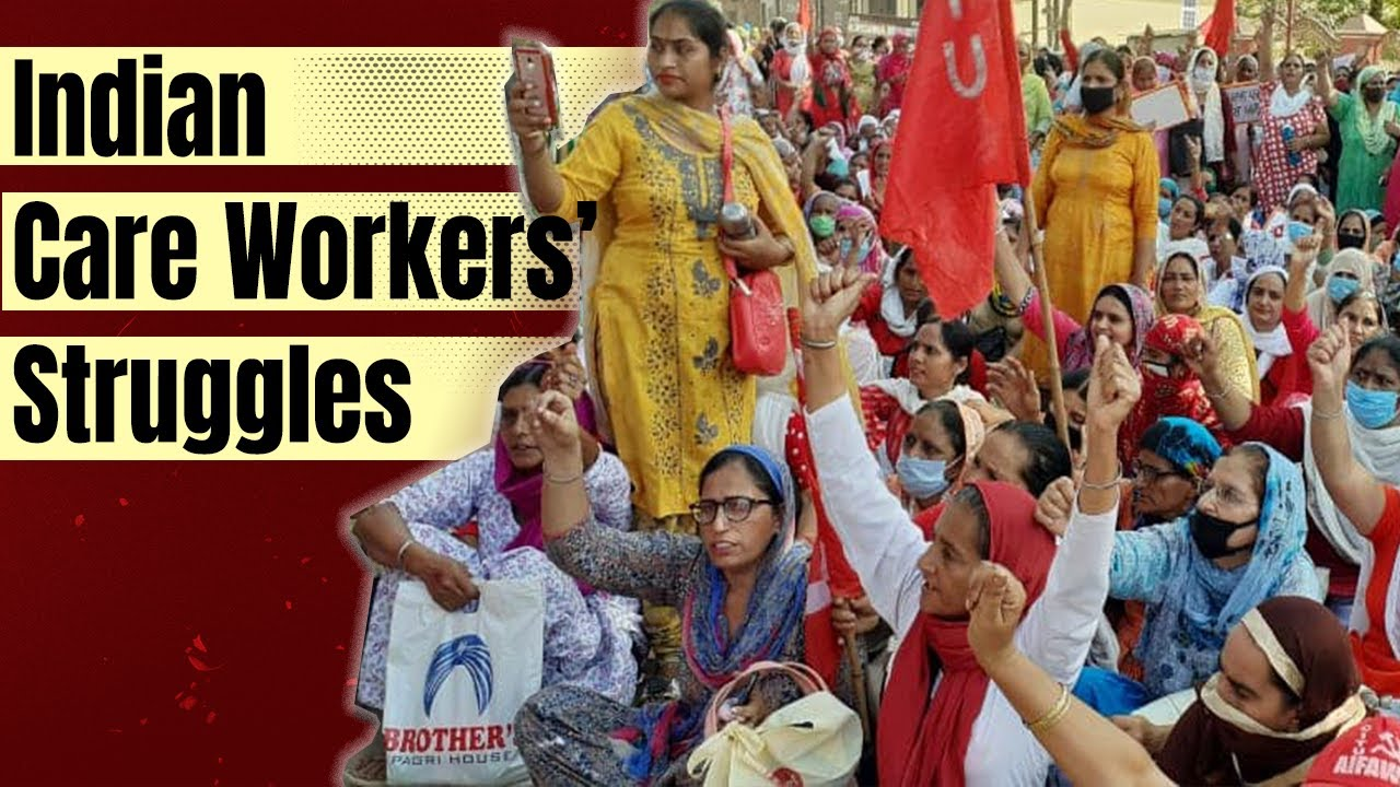 Why are care workers across India protesting? : Peoples Dispatch